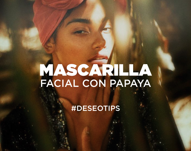 ¡Mascarilla facial con papaya!